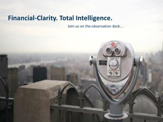 Financial-Clarity. Total Intelligence.