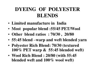 DYEING  OF  POLYESTER BLENDS
