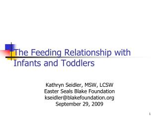The Feeding Relationship with Infants and Toddlers