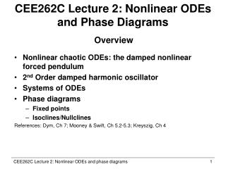 CEE262C Lecture 2: Nonlinear ODEs and Phase Diagrams