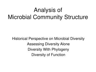 Analysis of  Microbial Community Structure