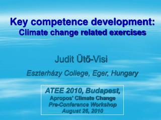 Key competence development: Climate change related exercises