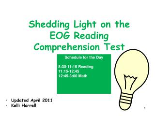 Shedding Light on the EOG Reading  Comprehension Test
