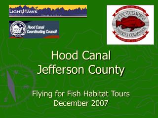 Hood Canal  Jefferson County Flying for Fish Habitat Tours December 2007