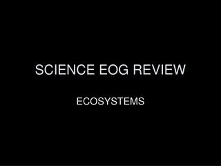 SCIENCE EOG REVIEW