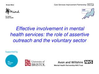 Effective involvement in mental health services: the role of assertive outreach and the voluntary sector