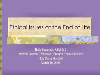 Ethical Issues at the End of Life