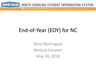 End-of-Year (EOY) for NC