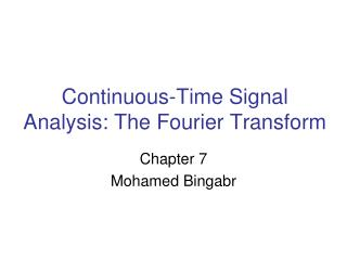 Continuous-Time Signal Analysis: The Fourier Transform