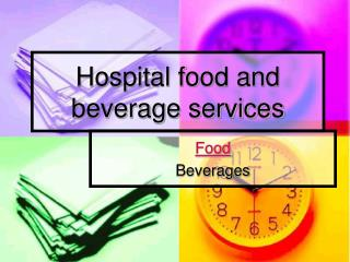 Hospital food and beverage services