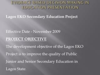 EVIDENCE-BASED DECISION-MAKING IN EDUCATION PRESENTATION