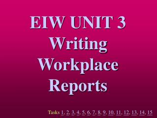 EIW UNIT 3 Writing Workplace Reports