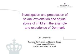 Lars Lichtenstein Regional Conference on Stopping Sexual Violence against Children