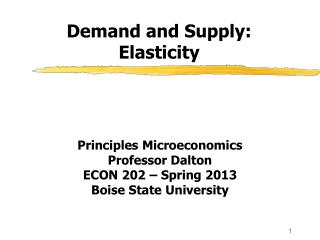Demand and Supply: Elasticity