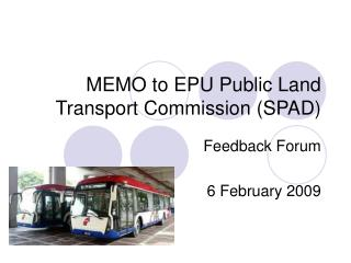 MEMO to EPU Public Land Transport Commission (SPAD)