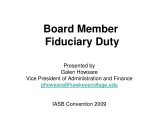 Board Member  Fiduciary Duty