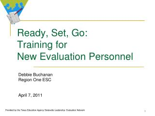Ready, Set, Go:  Training for  New Evaluation Personnel