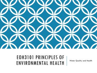 EOH3101 Principles of environmental health