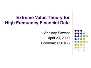 Extreme Value Theory for  High Frequency Financial Data