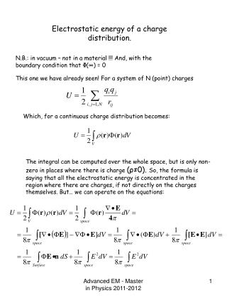 Electrostatic energy of a charge distribution.
