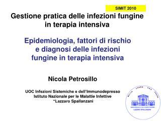 Gestione pratica delle infezioni fungine in terapia intensiva