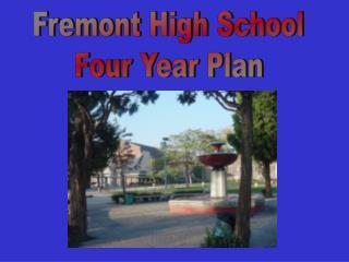 Fremont High School Four Year Plan
