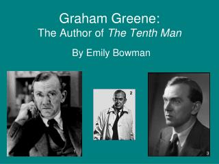 Graham Greene: The Author of The Tenth Man