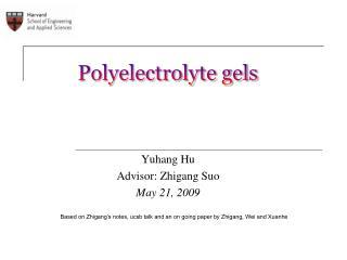 Polyelectrolyte gels