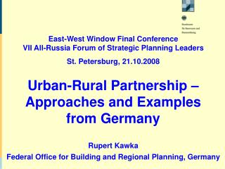 East-West Window Final Conference VII All-Russia Forum of Strategic Planning Leaders