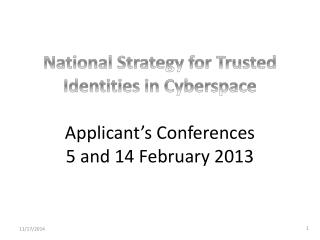 National Strategy for  Trusted Identities in Cyberspace Jeremy Grant