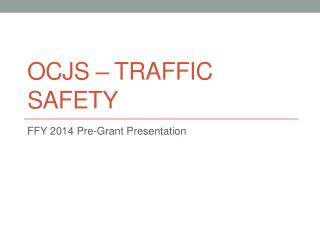 OCJS – Traffic Safety