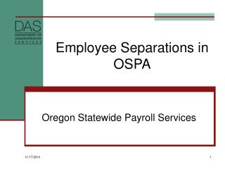 Employee Separations in OSPA