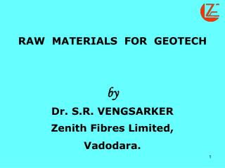 RAW  MATERIALS  FOR  GEOTECH