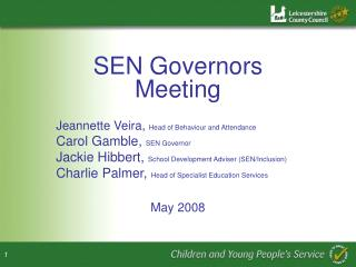 SEN Governors Meeting Jeannette Veira,  Head of Behaviour and Attendance