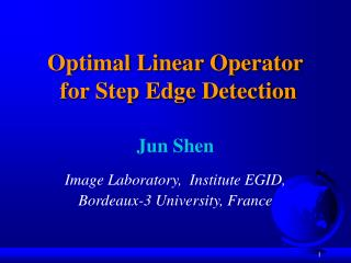 Optimal Linear Operator  for Step Edge Detection