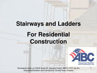 Stairways and Ladders For Residential Construction