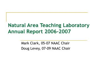 Natural Area Teaching Laboratory Annual Report 2006-2007