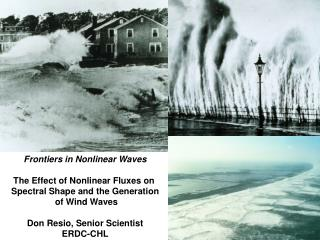 Frontiers in Nonlinear Waves The Effect of Nonlinear Fluxes on  Spectral Shape and the Generation