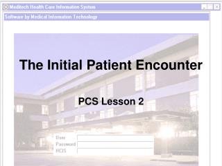 The Initial Patient Encounter