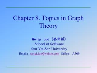 Chapter 8. Topics in Graph Theory
