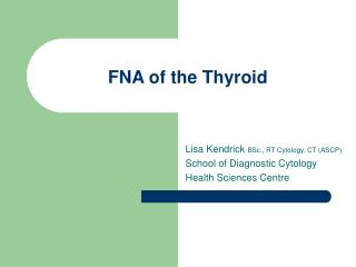 FNA of the Thyroid