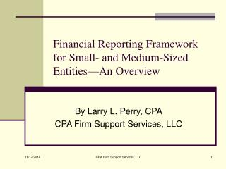 Financial Reporting Framework for Small- and Medium-Sized Entities—An Overview