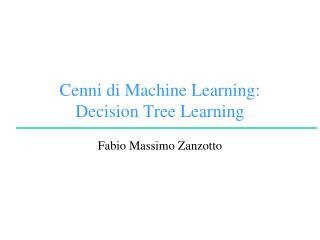 Cenni di Machine Learning: Decision Tree  Learning