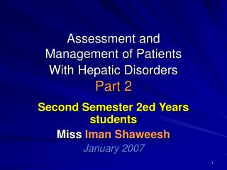 Assessment and Management of Patients With Hepatic Disorders Part 2