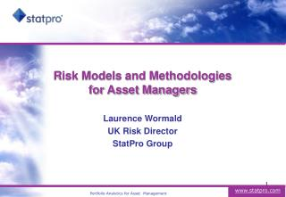 Risk Models and Methodologies  for Asset Managers