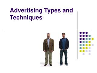 Advertising Types and Techniques