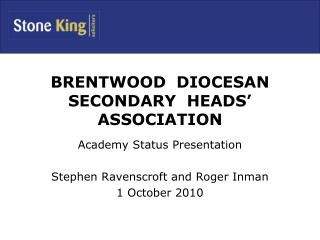 BRENTWOOD  DIOCESAN  SECONDARY  HEADS' ASSOCIATION