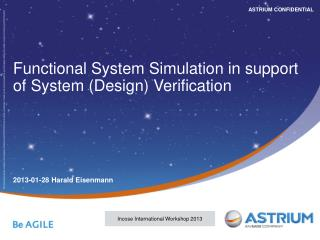 Functional System Simulation in support of System (Design) Verification