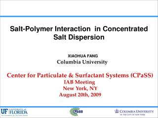 Salt-Polymer Interaction  in Concentrated Salt Dispersion