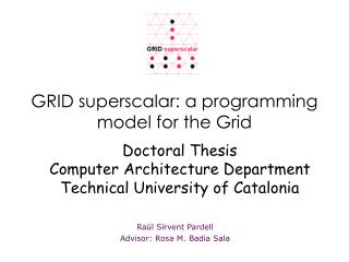 GRID superscalar: a programming model for the Grid